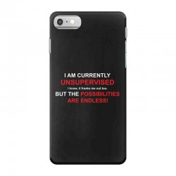 i am currently unsupervised adult humor novelty graphic sarcasm funny iPhone 7 Case | Artistshot