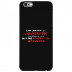 i am currently unsupervised adult humor novelty graphic sarcasm funny iPhone 6/6s Case | Artistshot