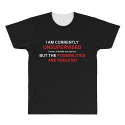 i am currently unsupervised adult humor novelty graphic sarcasm funny All Over Men's T-shirt | Artistshot