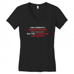 i am currently unsupervised adult humor novelty graphic sarcasm funny Women's V-Neck T-Shirt | Artistshot