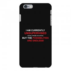 i am currently unsupervised adult humor novelty graphic sarcasm funny iPhone 6 Plus/6s Plus Case | Artistshot