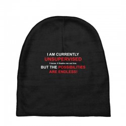 i am currently unsupervised adult humor novelty graphic sarcasm funny Baby Beanies | Artistshot