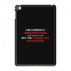 i am currently unsupervised adult humor novelty graphic sarcasm funny iPad Mini 4 Case | Artistshot