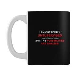 i am currently unsupervised adult humor novelty graphic sarcasm funny Mug | Artistshot