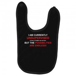 i am currently unsupervised adult humor novelty graphic sarcasm funny Baby Bibs | Artistshot