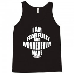i am fearfully and wonderfully made christian Tank Top | Artistshot