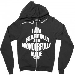i am fearfully and wonderfully made christian Zipper Hoodie | Artistshot