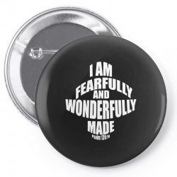 i am fearfully and wonderfully made christian Pin-back button | Artistshot