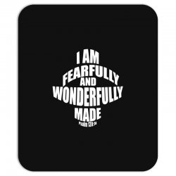 i am fearfully and wonderfully made christian Mousepad | Artistshot