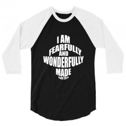 i am fearfully and wonderfully made christian 3/4 Sleeve Shirt | Artistshot