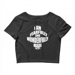 i am fearfully and wonderfully made christian Crop Top | Artistshot