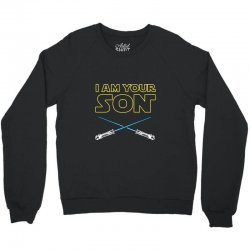 i am your son Crewneck Sweatshirt | Artistshot