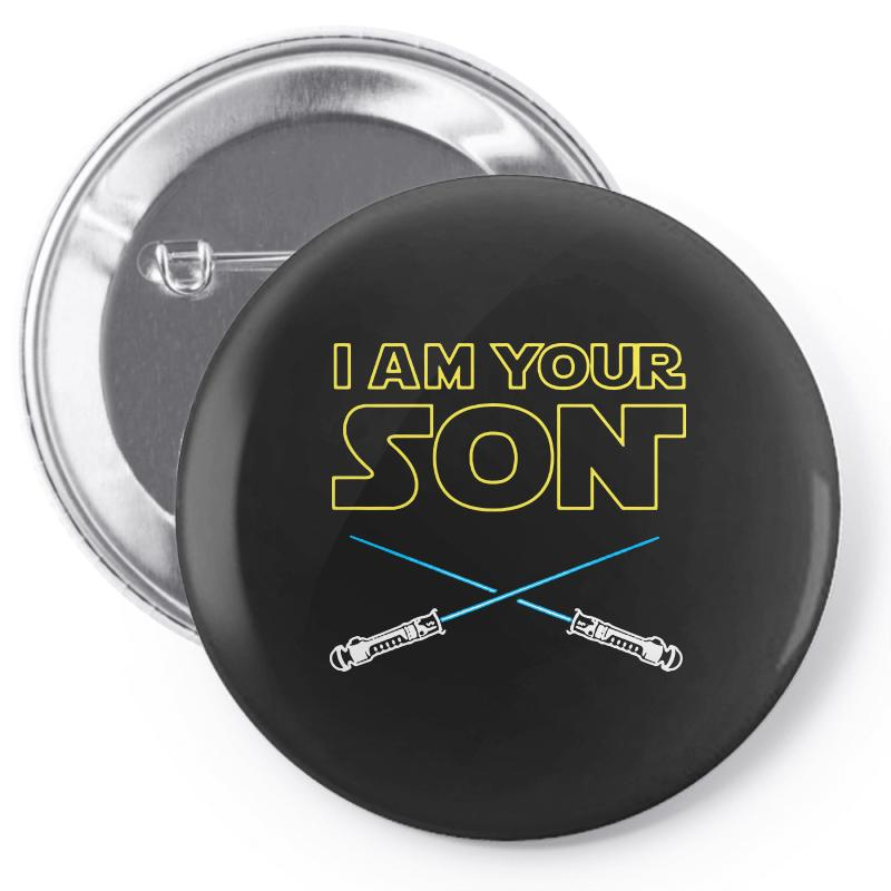 I Am Your Son Pin-back Button | Artistshot