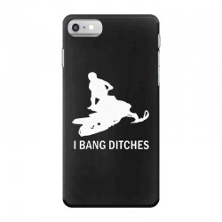 i bang ditches snowmobile iPhone 7 Case | Artistshot