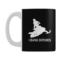 i bang ditches snowmobile Mug | Artistshot