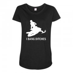 i bang ditches snowmobile Maternity Scoop Neck T-shirt | Artistshot