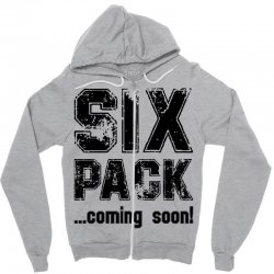 six pack coming soon Zipper Hoodie | Artistshot
