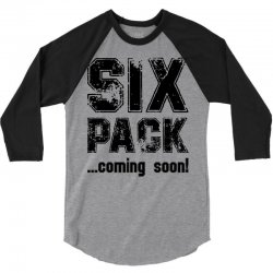 six pack coming soon 3/4 Sleeve Shirt | Artistshot