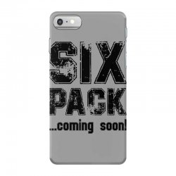 six pack coming soon iPhone 7 Case | Artistshot