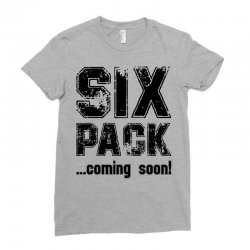 six pack coming soon Ladies Fitted T-Shirt | Artistshot
