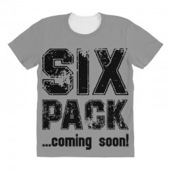six pack coming soon All Over Women's T-shirt | Artistshot