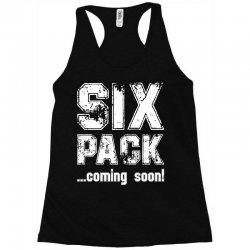 six pack coming soon for dark Racerback Tank | Artistshot