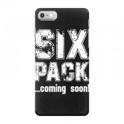six pack coming soon for dark iPhone 7 Case | Artistshot