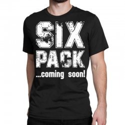 six pack coming soon for dark Classic T-shirt | Artistshot