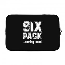six pack coming soon for dark Laptop sleeve | Artistshot