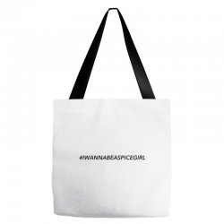 i wanna be a spice girl Tote Bags | Artistshot