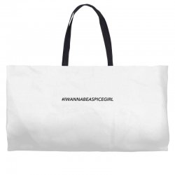 i wanna be a spice girl Weekender Totes | Artistshot