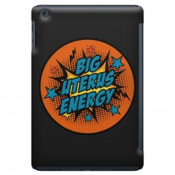 big uterus energy iPad Mini Case | Artistshot