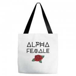 alpha female for light Tote Bags | Artistshot