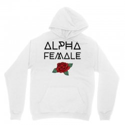 alpha female for light Unisex Hoodie | Artistshot
