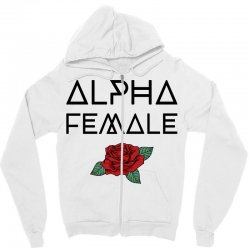 alpha female for light Zipper Hoodie | Artistshot