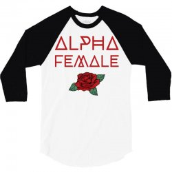 alpha female for dark 3/4 Sleeve Shirt | Artistshot