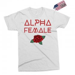 alpha female for dark Exclusive T-shirt | Artistshot