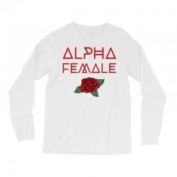 alpha female for dark Long Sleeve Shirts | Artistshot