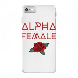 alpha female for dark iPhone 7 Case | Artistshot