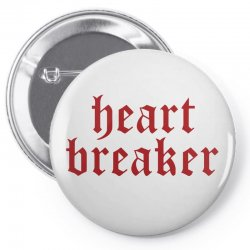 heartbreaker Pin-back button | Artistshot