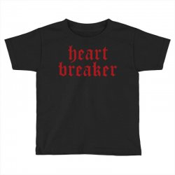 heartbreaker Toddler T-shirt | Artistshot