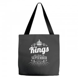 kings are born in september Tote Bags | Artistshot