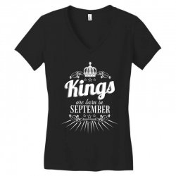 kings are born in september Women's V-Neck T-Shirt | Artistshot
