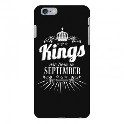 kings are born in september iPhone 6 Plus/6s Plus Case | Artistshot