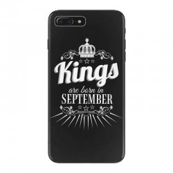 kings are born in september iPhone 7 Plus Case | Artistshot