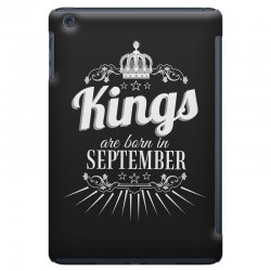 kings are born in september iPad Mini Case | Artistshot