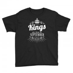 kings are born in september Youth Tee | Artistshot