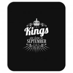 kings are born in september Mousepad | Artistshot