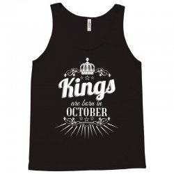kings are born in october Tank Top | Artistshot