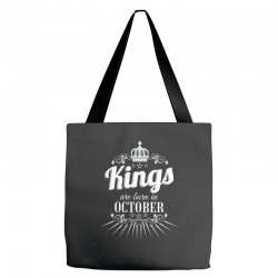 kings are born in october Tote Bags | Artistshot